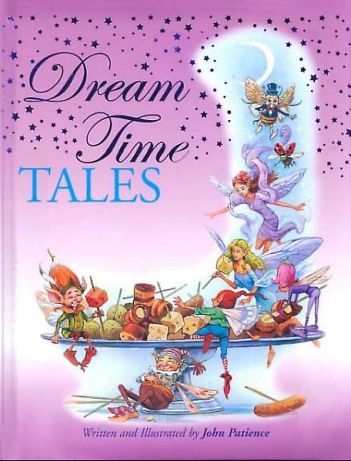 Cover of Dream Time Tales written and illustrated by John Patience