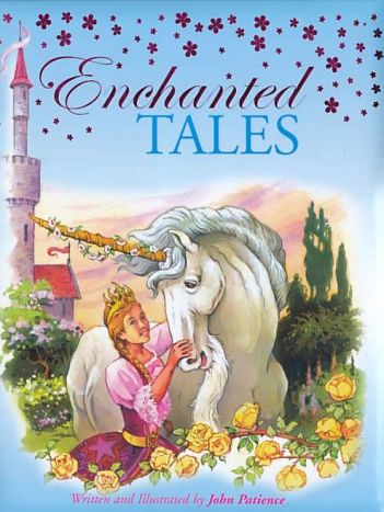 Cover of Enchanted Tales, written and illustrated by John Patience